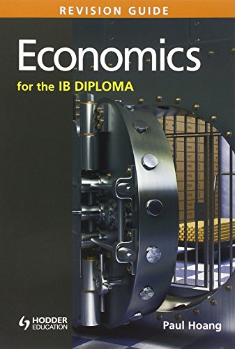 Economics for the IB Diploma Revision Guide: (International Baccalaureate Diploma) by Paul Hoang (28-Feb-2014) Paperback