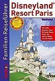 Familien-Reiseführer Disneyland Resort Paris - Simone Sever