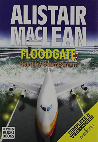 Floodgate: Complete & Unabridged