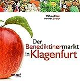 Der Benediktinermarkt in Klagenfurt