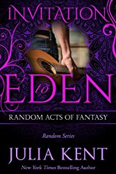 Random Acts of Fantasy (Random Series #3, Invitation to Eden) (English Edition)