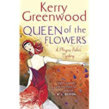 Queen of the Flowers (Phryne Fisher Book 14) (English Edition)