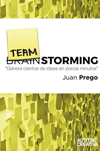TeamStorming: Genera cientos de ideas en unos pocos minutos