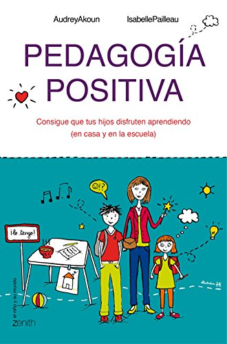 Pedagogía positiva por Audrey Akoun;Isabelle Pailleau