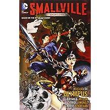 Smallville Season 11 Volume 5: Olympus TP by jorge Jimenez (Artist), Bryan Q. Miller (23-Oct-2014) Paperback