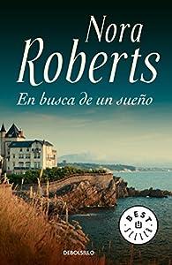 En busca de un sueño par  Nora Roberts