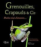 Lire le livre Grenouilles, crapauds Cie: Parlez-moi gratuit