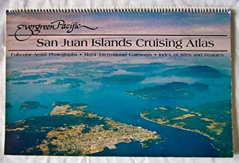 Evergreen Pacific San Juan Islands Cruising Atlas