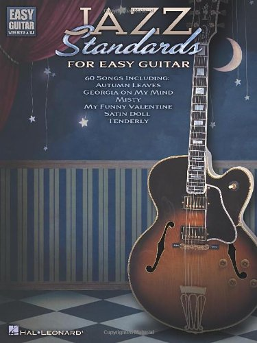 Jazz Standards for Easy Guitar (Easy Guitar With Notes & Tab)