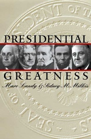 presidential-greatness-by-landy-marc-published-by-university-press-of-kansas-2000-paperback