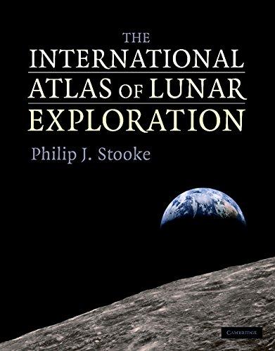 The International Atlas of Lunar Exploration Hardback por Stooke