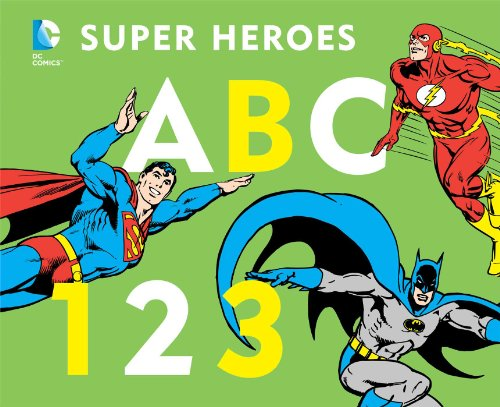 DC Super Heroes ABC 123 (DC Super Heroes (Board))