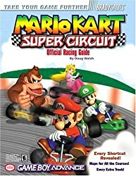 Mario Kart: Super Circuit Official Racing Guide (Bradygames Take Your Games Further) by Doug Walsh (2001-08-21)
