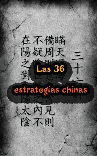 Descargar Libro Las 36 estrategias chinas: Volume 1 (El arte de la guerra) de Anonimo