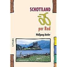 Schottland per Rad (Cyklos-Fahrrad-Reiseführer)