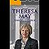 Theresa May: Taking Charge