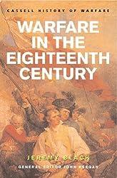 Warfare In The Eighteenth Century (CASSELL'S HISTORY OF WARFARE) by Jeremy Black (2002-07-25)