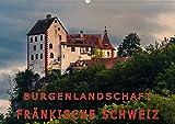 Burgenlandschaft Fränkische Schweiz (Wandkalender 2020 DIN A2 quer): Galerie der schönsten Burgen in der Fränkischen Schweiz (Monatskalender, 14 Seiten ) (CALVENDO Orte) -