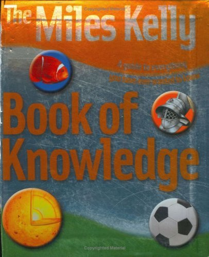 Miles Kelly Publishing Book of Knowledge by Belinda Gallagher (Editor) (1-Jun-2008) Paperback