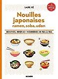 Nouilles japonaises : Le goût du Japon...