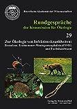 Zur Ökologie von Infektionskrankheiten: Borreliose, Frühsommermeningoenzephalitis (FSME) und Fuchsbandwurm (Rundgespräche der Kommission für Ökologie)