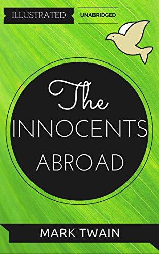 The Innocents Abroad: By Mark Twain: Illustrated & Unabridged (Free Bonus Audiobook)