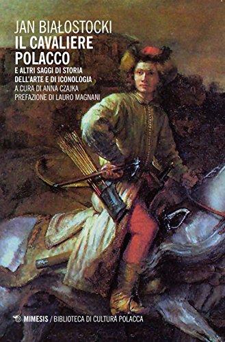 il-cavaliere-polacco-e-altri-saggi-di-storia-dellarte-e-di-iconologia