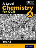 A Level Chemistry A for OCR Year 2 Student Book