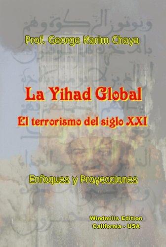 La Yihad Global (Spanish Edition)