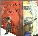 Y Entre Lineas.. Un Pirata (Caracoles En Su Tinta)
