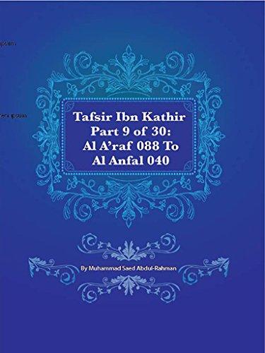 Tafsir Ibn Kathir Part 9 of 30: Al A'raf 088 To Al Anfal 040 (English Edition)