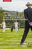 Appréciation du modèle et des allures: Chevaux de selle, chevaux de trait, ânes et poneys