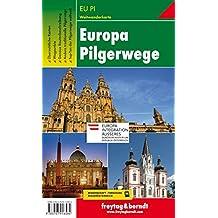 Europa Pilgerwege, Wanderkarte 1:2.000.000-1:3.500.000 (freytag & berndt Wander-Rad-Freizeitkarten)