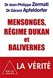 Mensonges, régime Dukan et balivernes (OJ.SANTE VIE PR) (French Edition)