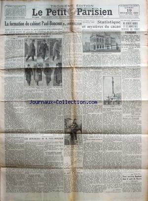 PETIT PARISIEN (LE) du 19/12/1932 - LA FORMATION DU CABINET PAUL-BONCOUR - MRS AMY MOLLISON - STATISTIQUE ET MYSTERES DU CACAO - HERBERT HOOVER ET SES MINISTRES CHERCHENT UNE FORMULE D'ARRANGEMENT A LA CREANCE AMERICAINE - LA SANTE DE POINCARE