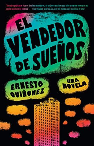 El Vendedor de Sueños (Vintage Espanol) por Ernesto Quinonez