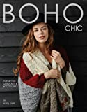 Boho Chic: 15 Knitted Garments and Accessories