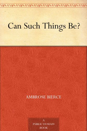 Can Such Things Be? (English Edition) - Ambrose Sammlung