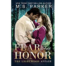 Fear And Honor: A Time Travel Romance (The Lightwood Affair Book 2) (English Edition)