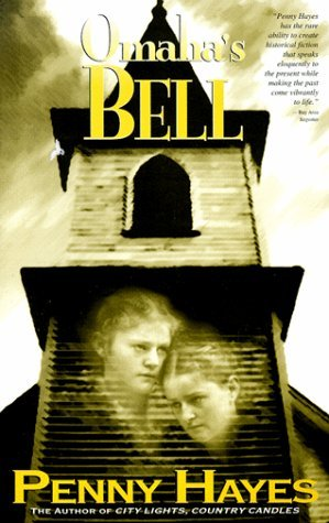 Omaha's Bell by Penny Hayes (1999-03-02)
