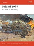 Front cover for the book Poland 1939 : the birth of blitzkrieg by Steven J. Zaloga