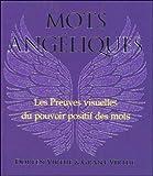 Mots angéliques : Preuves visuelles du pouvoir des mots positifs