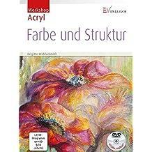 Farbe und Struktur (Workshop Acryl)