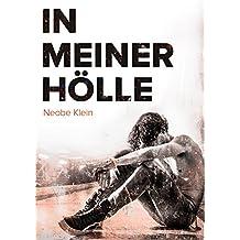 In meiner Hölle (German Edition)
