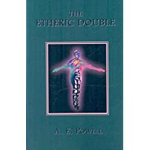 [(The Etheric Double)] [By (author) A. E. Powell] published on (April, 2007)