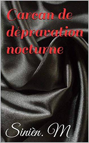 Couverture du livre Carcan de dépravation nocturne
