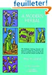 A Modern Herbal: The Medicinal, Culin...