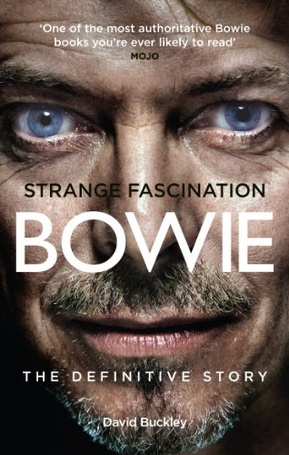 Strange Fascination: David Bowie: The Definitive Story (English Edition) -