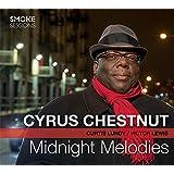 Midnight Melodies - Cyrus Chestnut