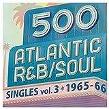 500 Atlantic R&B/Soul Singles